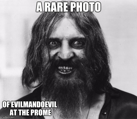 Sorry evilmandoevil! It had to be done! Lol. :) | A RARE PHOTO OF EVILMANDOEVIL AT THE PROME | image tagged in crazy looking man,evilmandoevil,prome | made w/ Imgflip meme maker