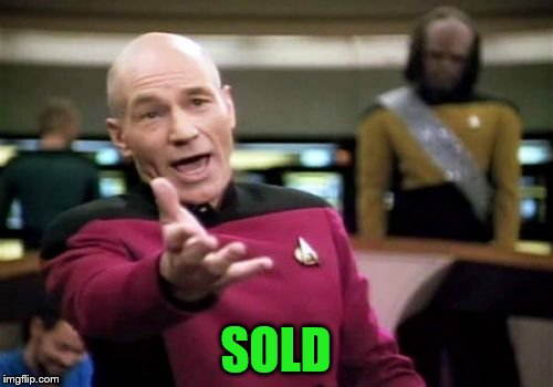 Picard Wtf Meme | SOLD | image tagged in memes,picard wtf | made w/ Imgflip meme maker
