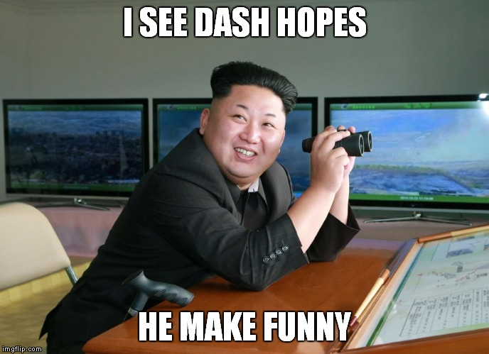 I SEE DASH HOPES HE MAKE FUNNY | made w/ Imgflip meme maker