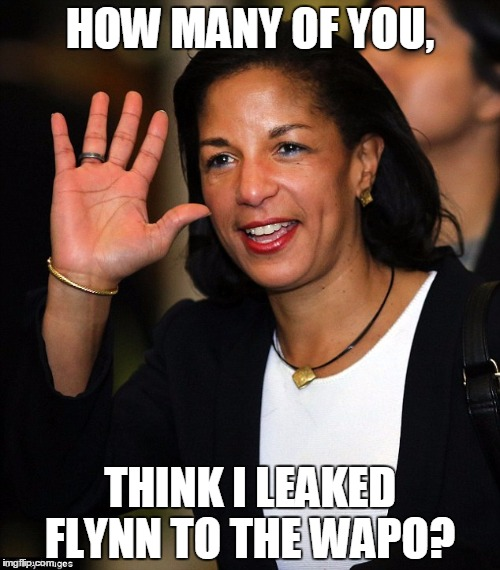 The Lone Leaker |  HOW MANY OF YOU, THINK I LEAKED FLYNN TO THE WAPO? | image tagged in susan rice,gen flynn,leaks,political meme | made w/ Imgflip meme maker