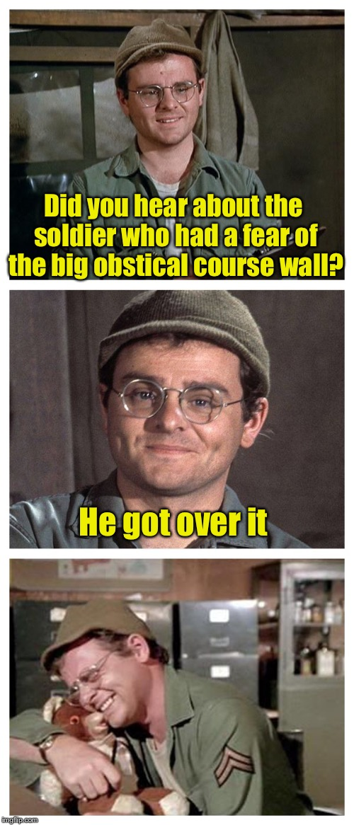 Bad Pun Radar | Did you hear about the soldier who had a fear of the big obstical course wall? He got over it | image tagged in bad pun radar | made w/ Imgflip meme maker