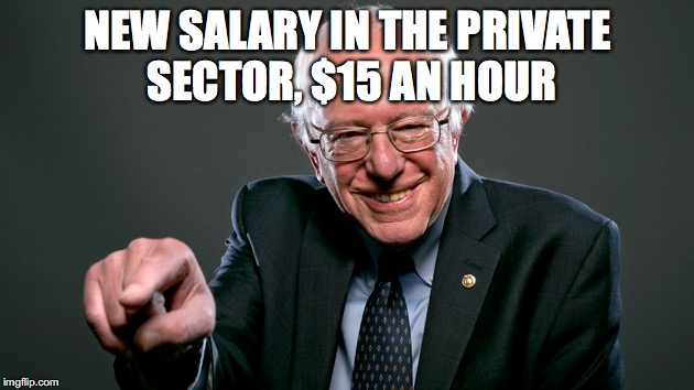 NEW SALARY IN THE PRIVATE SECTOR, $15 AN HOUR | made w/ Imgflip meme maker