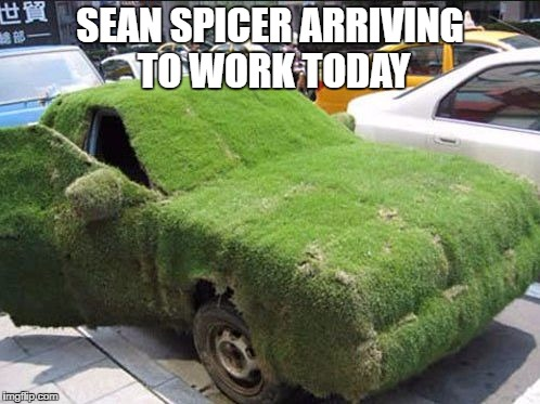 SEAN SPICER ARRIVING TO WORK TODAY | image tagged in sean spicer's new car | made w/ Imgflip meme maker