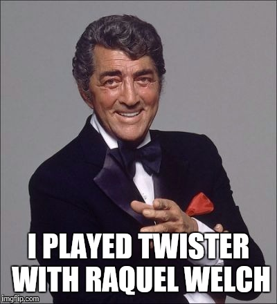 I PLAYED TWISTER WITH RAQUEL WELCH | made w/ Imgflip meme maker