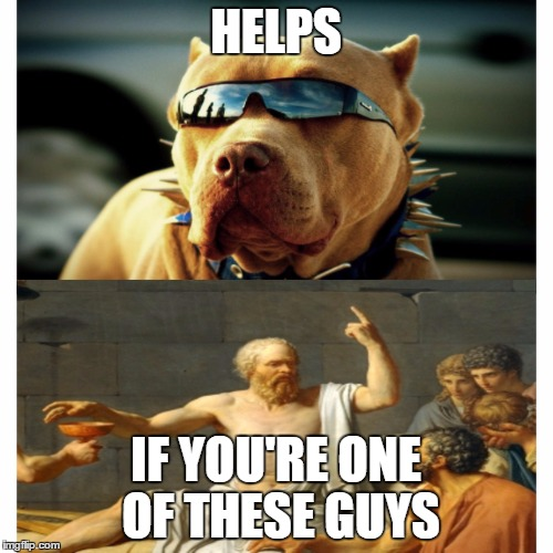 HELPS IF YOU'RE ONE OF THESE GUYS | made w/ Imgflip meme maker