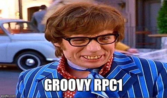 GROOVY RPC1 | made w/ Imgflip meme maker