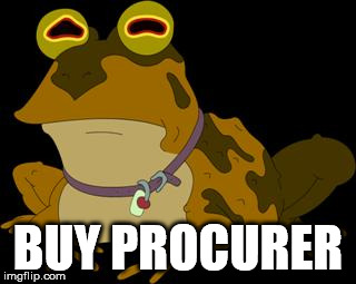 BUY PROCURER | image tagged in hypnotoad | made w/ Imgflip meme maker