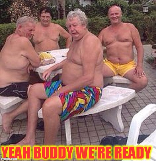 YEAH BUDDY WE'RE READY | made w/ Imgflip meme maker