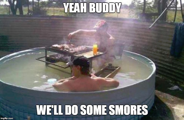 YEAH BUDDY WE'LL DO SOME SMORES | made w/ Imgflip meme maker