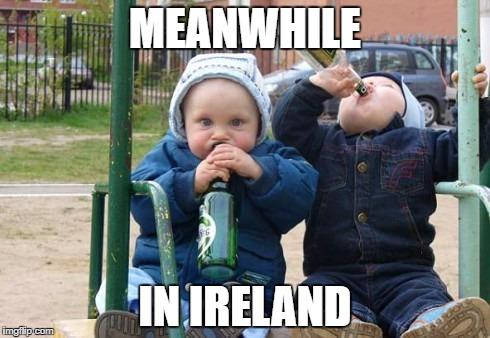 Image Tagged In Irishirish Jokedrinking Imgflip