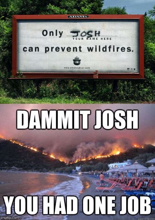 Common JOSH | image tagged in memes,lol so funny | made w/ Imgflip meme maker