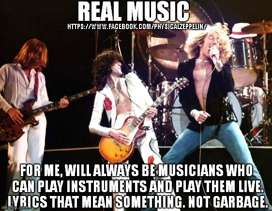 So True | HTTPS://WWW.FACEBOOK.COM/PHYSICALZEPPELIN/ | image tagged in so true memes,led zeppelin | made w/ Imgflip meme maker
