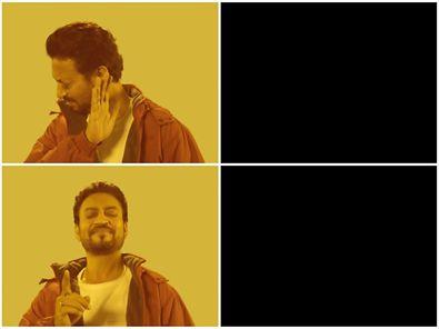 Irfan Khan Drake No Drake Blank Template Imgflip