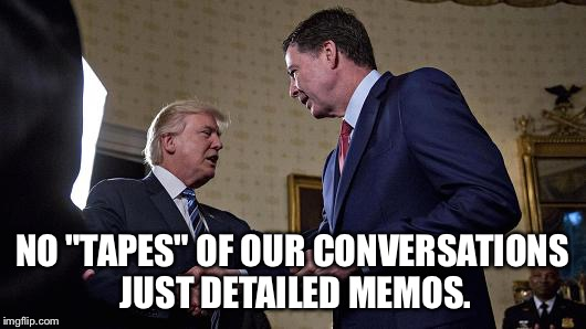 "Coney Trump conversation  |  NO ""TAPES"" OF OUR CONVERSATIONS JUST DETAILED MEMOS. 