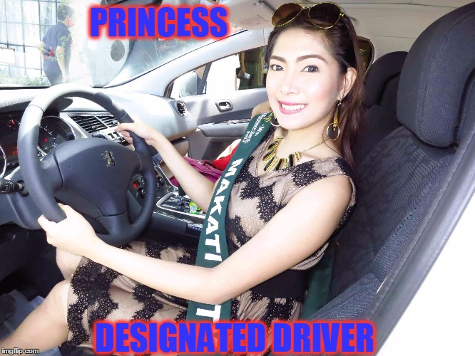 PRINCESS DESIGNATED DRIVER | made w/ Imgflip meme maker