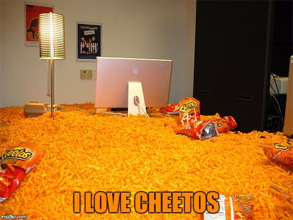 I LOVE CHEETOS | made w/ Imgflip meme maker
