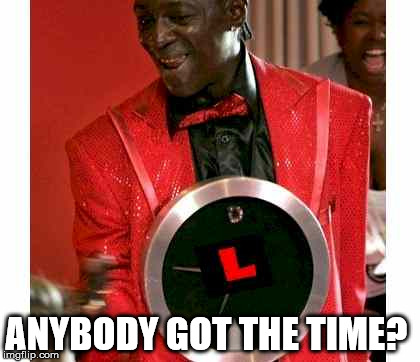 Flavor Flav |  ANYBODY GOT THE TIME? | image tagged in memes,flavor flav | made w/ Imgflip meme maker