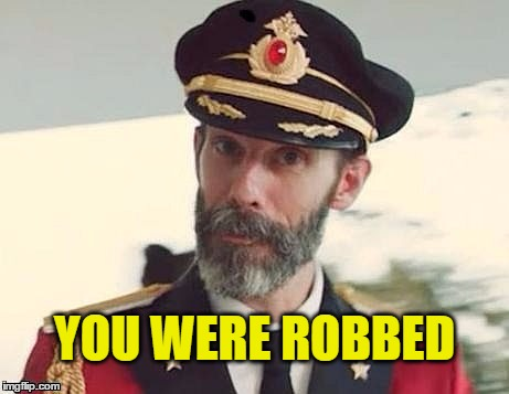 Captain Obvious | YOU WERE ROBBED | image tagged in captain obvious | made w/ Imgflip meme maker