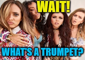 WAIT! WHAT'S A TRUMPET? | made w/ Imgflip meme maker
