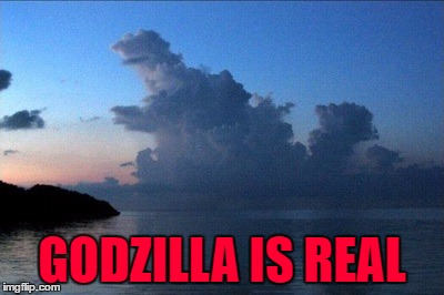 GODZILLA IS REAL | made w/ Imgflip meme maker