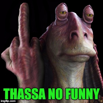 THASSA NO FUNNY | made w/ Imgflip meme maker