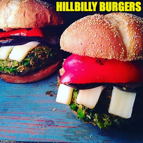 Yahoo! | HILLBILLY BURGERS | image tagged in hillbilly,burgers | made w/ Imgflip meme maker