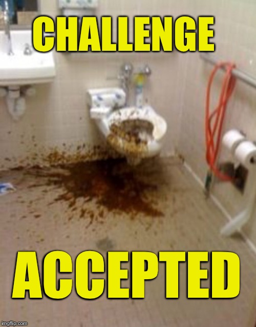 CHALLENGE ACCEPTED | made w/ Imgflip meme maker