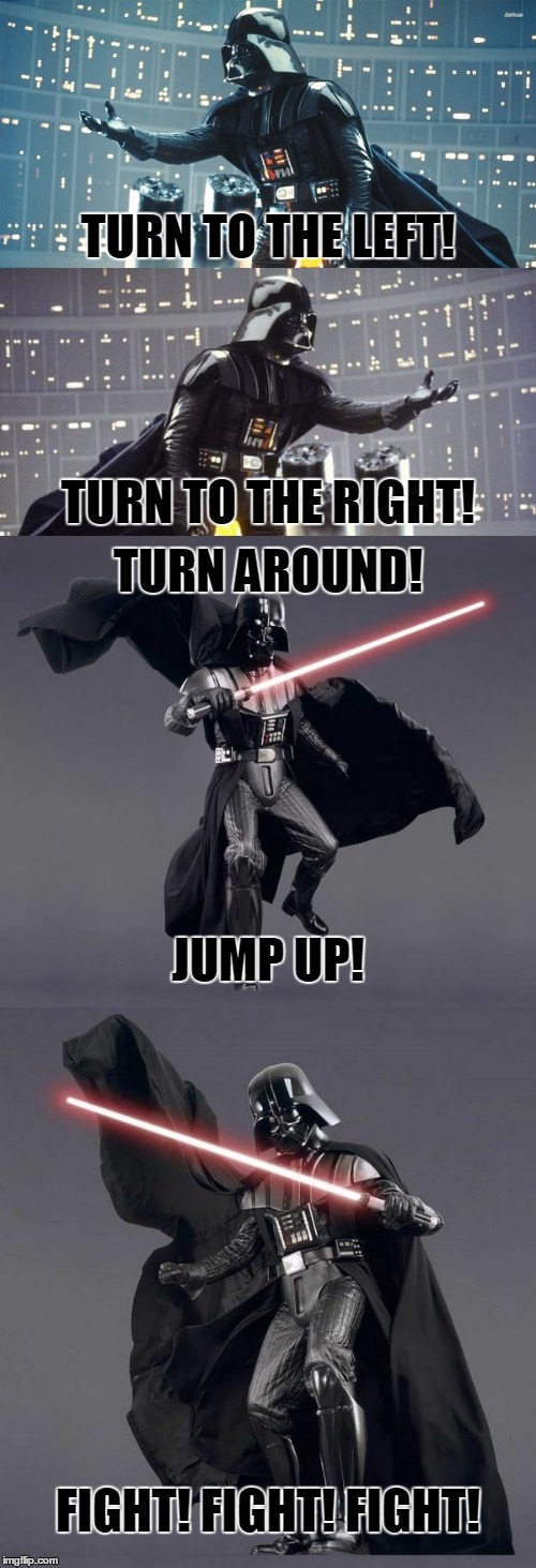 you didn't know the Empire had a rally squad, did you? | TURN TO THE LEFT! FIGHT! FIGHT! FIGHT! TURN TO THE RIGHT! TURN AROUND! JUMP UP! | image tagged in memes,darth vader,star wars,cheerleading,cheerleader | made w/ Imgflip meme maker