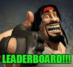 Upvote | LEADERBOARD!!! | image tagged in upvote | made w/ Imgflip meme maker