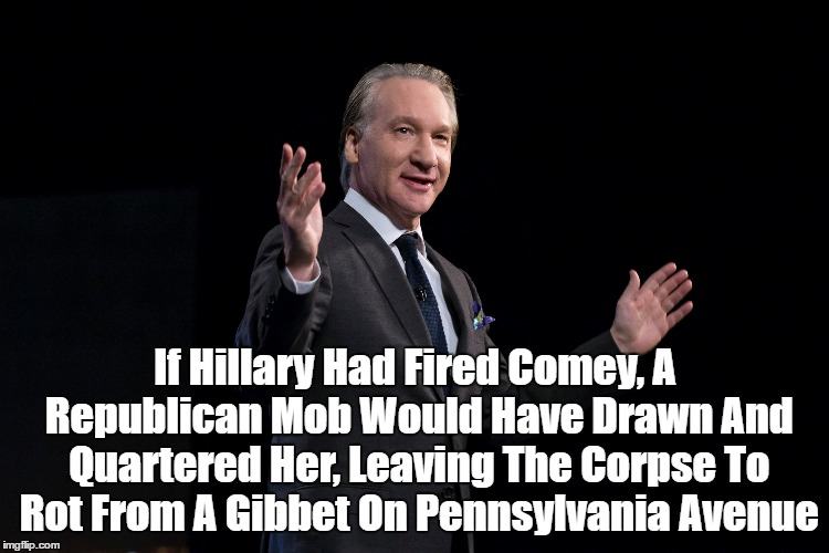 """If Hillary Had Fired Comey, A Republican Mob..."" 