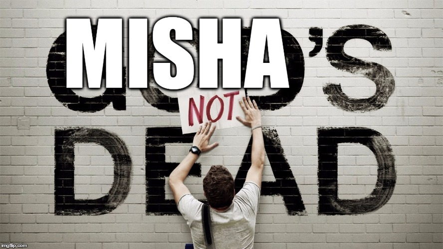 Mishas not dead | MISHA | image tagged in memes,supernatural,cas,castiel,misha,misha collins | made w/ Imgflip meme maker