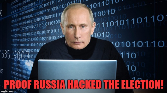 You Wish This Was For Real, Don't You Hillaryward? | PROOF RUSSIA HACKED THE ELECTION! | image tagged in russia,russian hackers,election 2016,vladimir putin | made w/ Imgflip meme maker