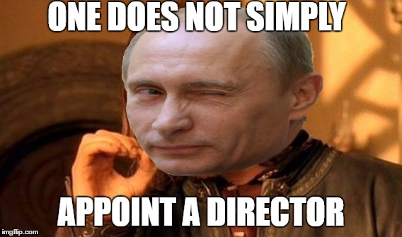 ONE DOES NOT SIMPLY APPOINT A DIRECTOR | made w/ Imgflip meme maker