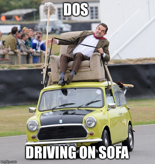 DOS DRIVING ON SOFA | made w/ Imgflip meme maker