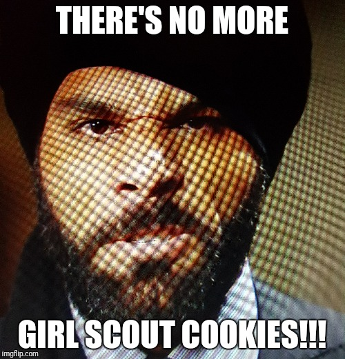 Cookies | THERE'S NO MORE GIRL SCOUT COOKIES!!! | image tagged in wwe,jinder mahal,girl scout cookies | made w/ Imgflip meme maker