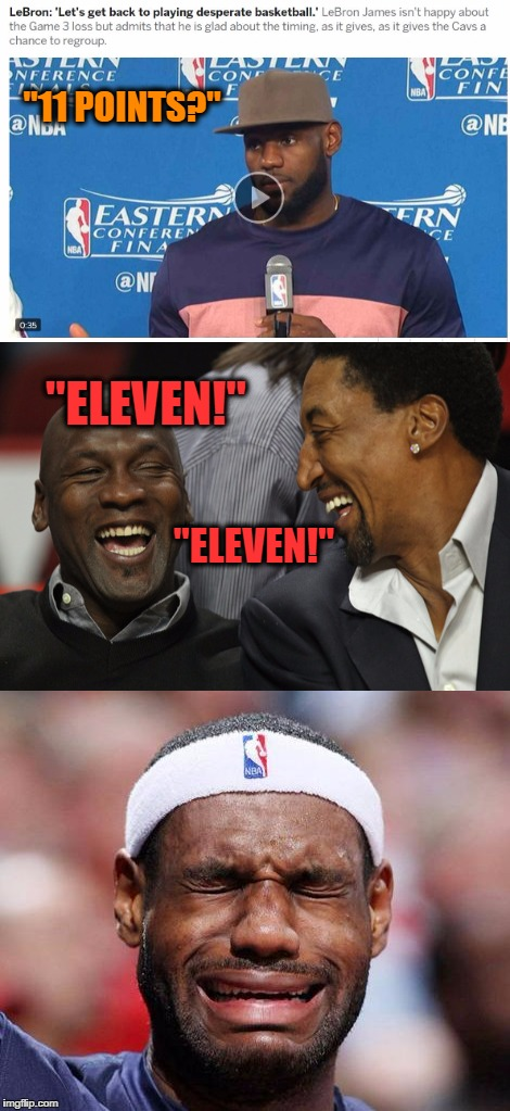 "LeQueen James lays an egg |  ""11 POINTS?""; ""ELEVEN!""; ""ELEVEN!"" 