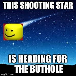 1pi5s0 shooting stars imgflip