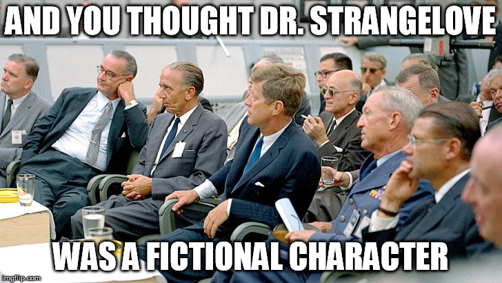 The Real Strangelove | AND YOU THOUGHT DR. STRANGELOVE WAS A FICTIONAL CHARACTER | image tagged in real dr strangelove,dr strangelove,dr strangelove war room | made w/ Imgflip meme maker