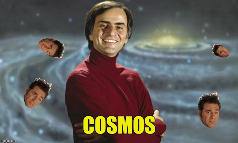 COSMOS | made w/ Imgflip meme maker