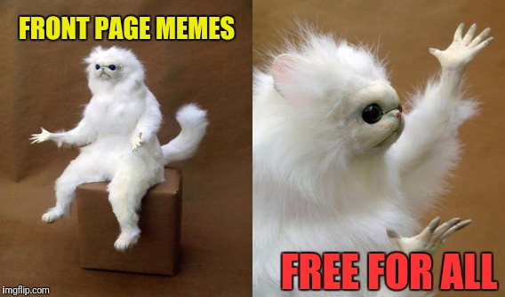 FRONT PAGE MEMES FREE FOR ALL | made w/ Imgflip meme maker