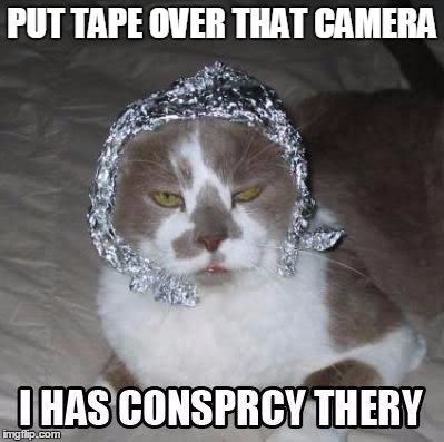PUT TAPE OVER THAT CAMERA | made w/ Imgflip meme maker