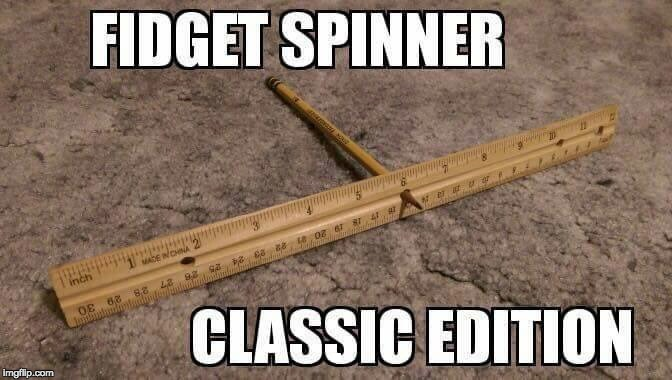 That's how we rolled...er spun | . | image tagged in fidget spinner,funny memes | made w/ Imgflip meme maker