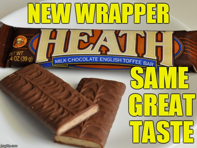 NEW WRAPPER SAME GREAT TASTE | made w/ Imgflip meme maker