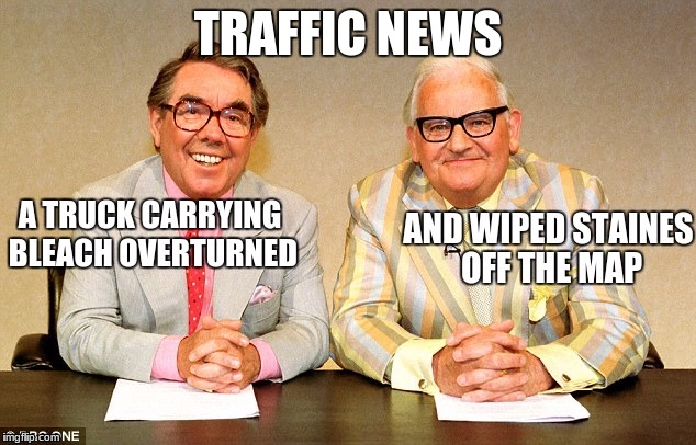 Staines is a large town | TRAFFIC NEWS | image tagged in traffic,news | made w/ Imgflip meme maker