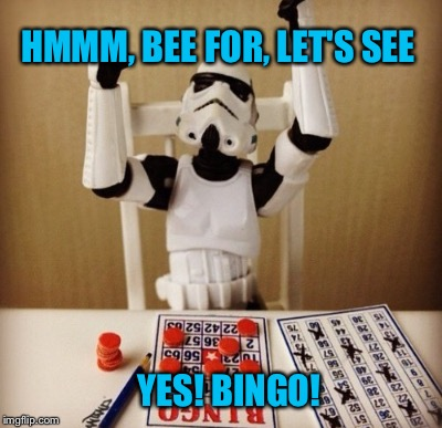 HMMM, BEE FOR, LET'S SEE YES! BINGO! | made w/ Imgflip meme maker