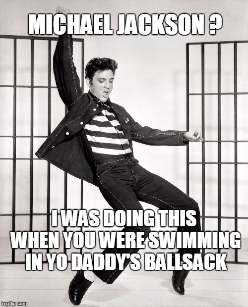 "Elvis doing the ""Tupalo Toe Stand""  