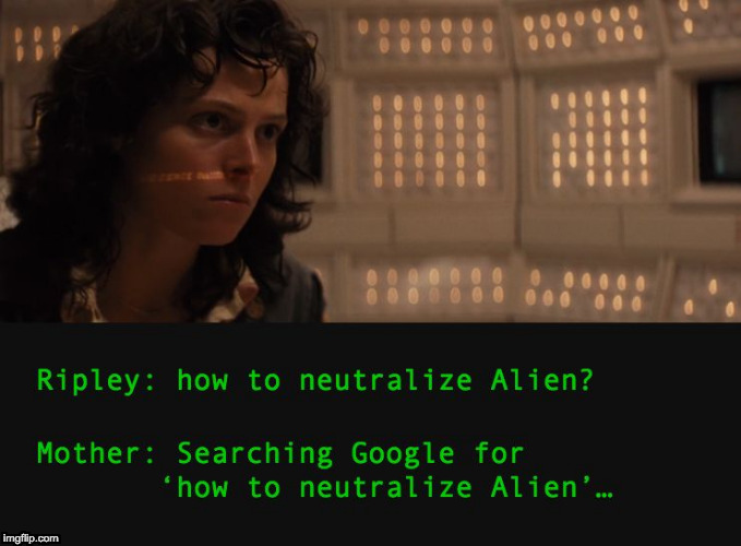 Stupid Mother | image tagged in alien,aliens,sci-fi,siri,apple,ripley | made w/ Imgflip meme maker
