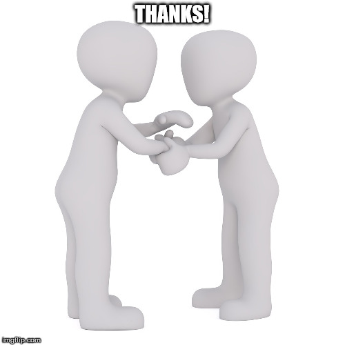 THANKS! | made w/ Imgflip meme maker