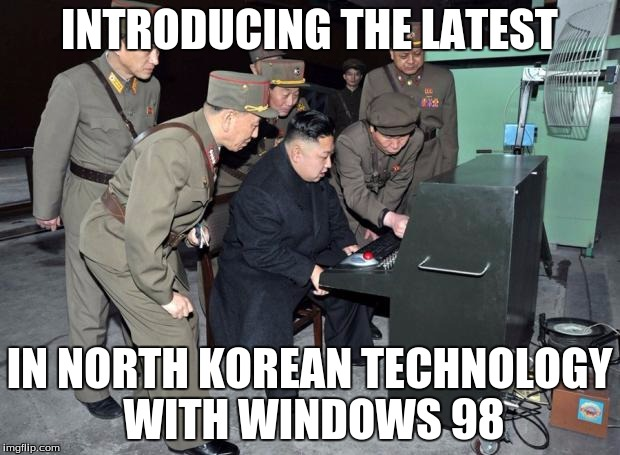 Kim Jong Un Computer | INTRODUCING THE LATEST IN NORTH KOREAN TECHNOLOGY WITH WINDOWS 98 | image tagged in kim jong un computer,windows 98 | made w/ Imgflip meme maker