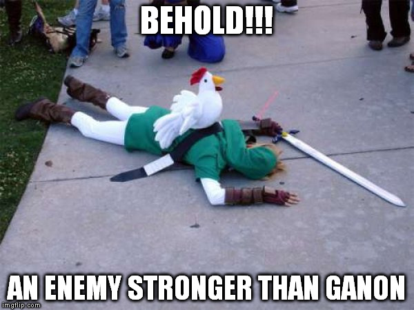 Zelda Chicken | BEHOLD!!! AN ENEMY STRONGER THAN GANON | image tagged in zelda,chicken,link | made w/ Imgflip meme maker